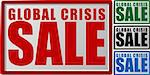 Abstract vector illustration of a sign with text global crisis sale Stock Photo - Royalty-Free, Artist: petrol                        , Code: 400-04640807