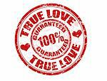 Grunge rubber stamp with text True love 100% guaranteed written inside