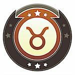 Taurus zodiac astrology icon on round red and brown imperial vector button with star accents suitable for use on website, in print and promotional materials, and for advertising. Stock Photo - Royalty-Free, Artist: lhfgraphics                   , Code: 400-05742314
