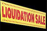 Sign reading ?liquidation sale? Stock Photo - Premium Royalty-Free, Artist: AWL Images, Code: 614-06718574