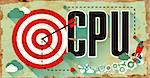 CPU - Central Processing Unit - Concept on Old Poster in Flat Design with Red Target, Rocket and Arrow. Business Concept. Stock Photo - Royalty-Free, Artist: soleilc, Code: 400-08297867