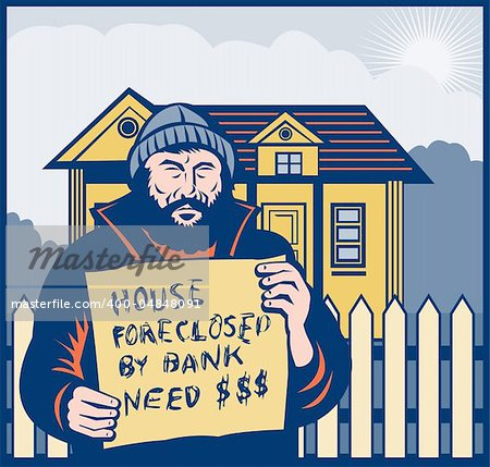 illustration of a Homeless man holding a up sign saying house foreclosed by bank need dollars or money. Stock Photo - Budget Royalty-Free, Image code: 400-04848091