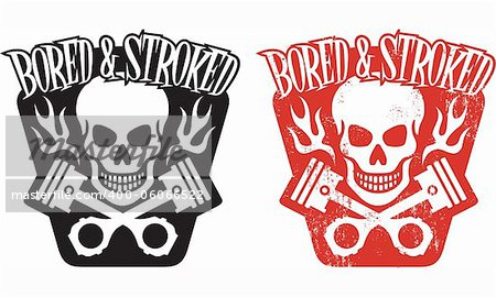 "Vector illustration of skull and crossed pistons with flames and the phrase ""Bored and Stroked"". Includes clean and grunge versions. Easy to edit colors and shapes. Stock Photo - Budget Royalty-Free, Image code: 400-06066522"
