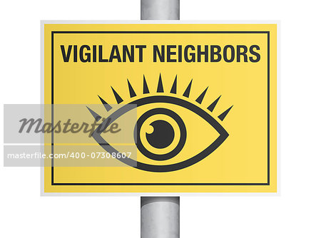 "Vector illustration of ""vigilant neighbors"" yellow road sign Stock Photo - Budget Royalty-Free, Image code: 400-07308607"