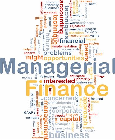 Background concept wordcloud illustration of managerial finance Stock Photo - Budget Royalty-Free & Subscription, Code: 400-04371441