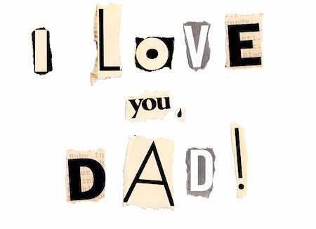 I love you, dad written with newspaper and magazine clippings Stock Photo - Budget Royalty-Free & Subscription, Code: 400-04386103