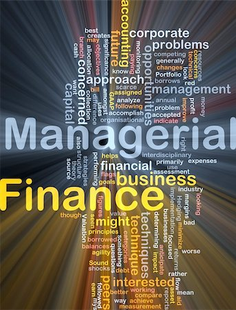 Background concept wordcloud illustration of managerial finance glowing light Stock Photo - Budget Royalty-Free & Subscription, Code: 400-05332354