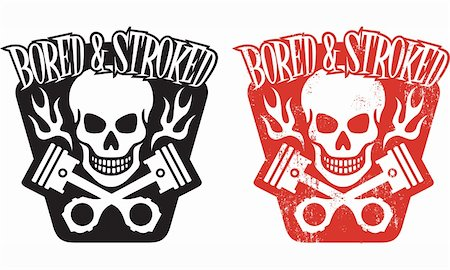 """Vector illustration of skull and crossed pistons with flames and the phrase """"Bored and Stroked"""". Includes clean and grunge versions. Easy to edit colors and shapes. Stock Photo - Budget Royalty-Free & Subscription, Code: 400-06066522"""
