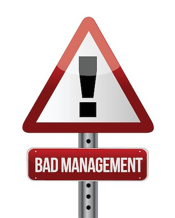 bad management warning road sign illustration design over white Stock Photo - Budget Royalty-Free & Subscription, Code: 400-06861603