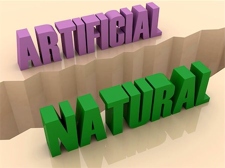 Two words ARTIFICIAL and NATURAL split on sides, separation crack. Concept 3D illustration. Stock Photo - Budget Royalty-Free & Subscription, Code: 400-07092239