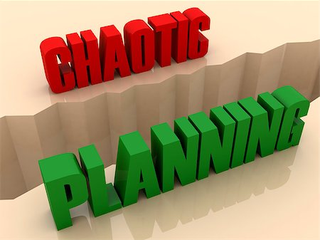 Two words CHAOTIC and PLANNING split on sides, separation crack. Concept 3D illustration. Stock Photo - Budget Royalty-Free & Subscription, Code: 400-07092242