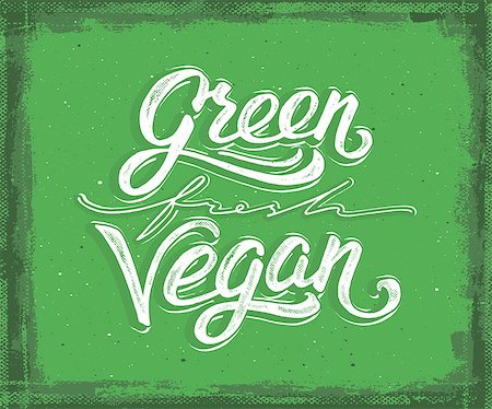 Green, fresh, vegan hand lettering on green aged background. Vegan food retail banner. Retro vintage advertising poster with unique typography. Vector illustration Stock Photo - Budget Royalty-Free & Subscription, Code: 400-08530375