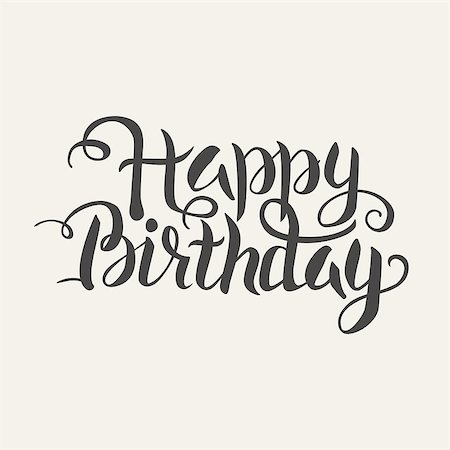 drawn curved - Happy Birthday Word Handwritten Lettering. Vector Illustration of Calligraphy Text. Stock Photo - Budget Royalty-Free & Subscription, Code: 400-08624087