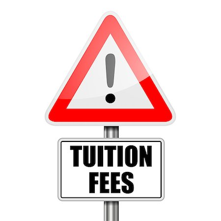 education loan - detailed illustration of a red attention Tuition Fees sign, eps10 vector Stock Photo - Budget Royalty-Free & Subscription, Code: 400-08678288