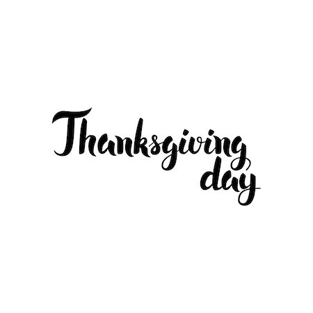 Thanksgiving Day Handwritten Lettering. Vector Illustration of Ink Brush Calligraphy Isolated over White Background. Stock Photo - Budget Royalty-Free & Subscription, Code: 400-08777134