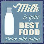 Milk is your best food vintage grunge poster, vector illustrator