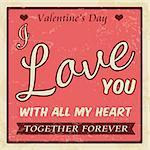 Valentine's Day vintage grunge poster, vector illustration