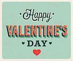 Happy Valentines Day vintage greeting card. Vector illustration.