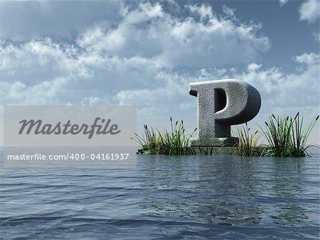 letter p monument in water landscape - 3d illustration
