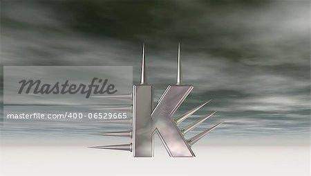 letter k with metal prickles under cloudy sky- 3d illustration