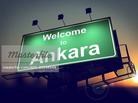 Welcome to Ankara - Green Billboard on the Rising Sun Background.