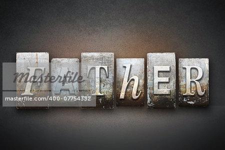 The word FATHER written in vintage letterpress type