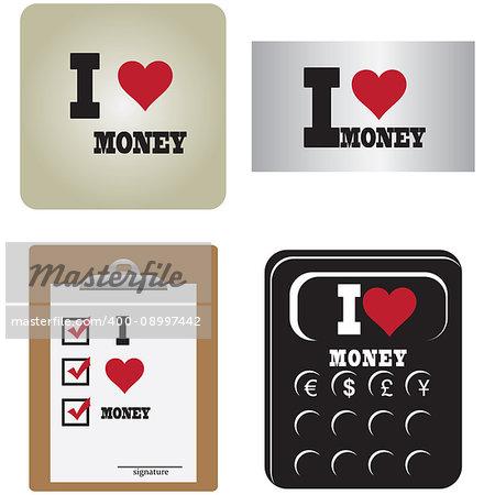 Creative labels I love money. Vector illustration.